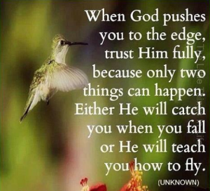God pushes you to the edge